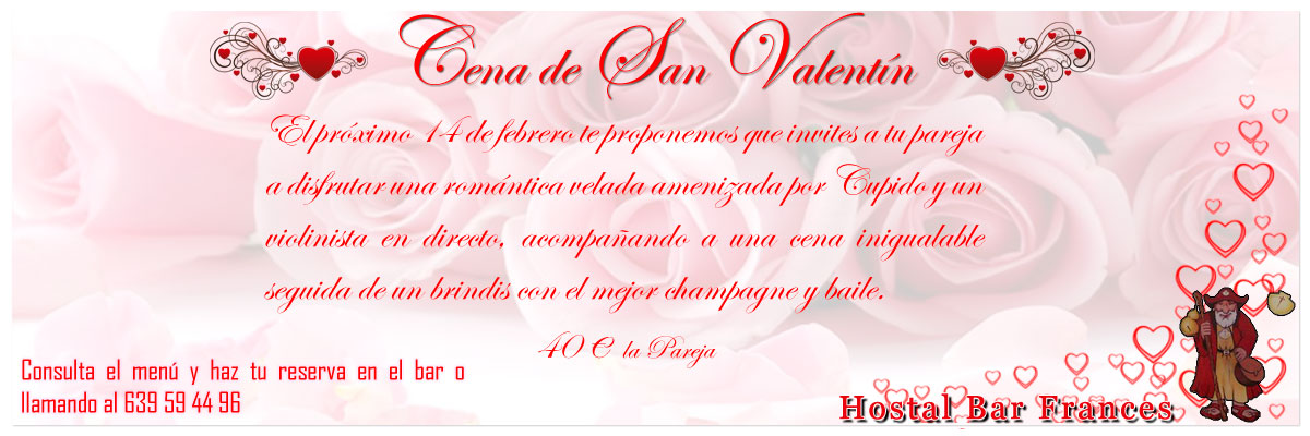 Hostal Bar Frances Cena de San Valentin